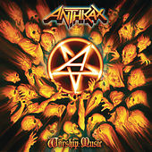 Worship Music by Anthrax