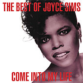 Come Into My Life: The Very Best of Joyce Sims by Joyce Sims