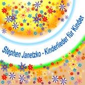 Play & Download Kinderlieder für Kinder by Stephen Janetzko | Napster