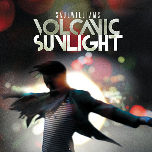 Play & Download Volcanic Sunlight by Saul Williams | Napster