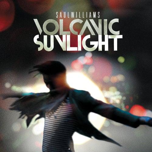 Volcanic Sunlight by Saul Williams