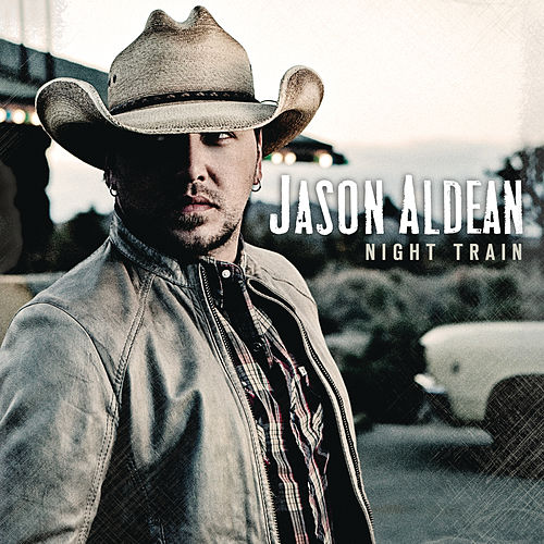 Play & Download Night Train by Jason Aldean | Napster