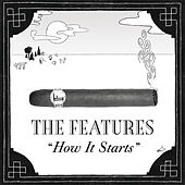 Play & Download How It Starts by The Features | Napster