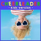 Cheerleader (Kids Version) by The Countdown Kids