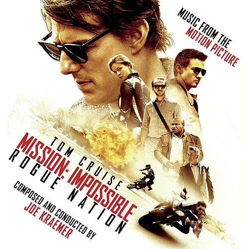 Play & Download Mission: Impossible - Rogue Nation (Music from the Motion Picture) by Joe Kraemer | Napster