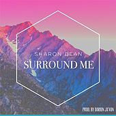 Play & Download Surround Me by Sharon Dean | Napster
