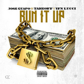 Play & Download Run It Up by Jose Guapo | Napster