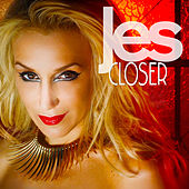 Closer by Jes