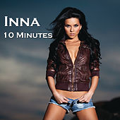 10 Minutes by Inna