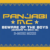 Play & Download Beware of the Boys (Mundian To Bach Ke) [Aaron LaCrate & Debonair Samir B-More Gutter Remixes] by Panjabi MC | Napster
