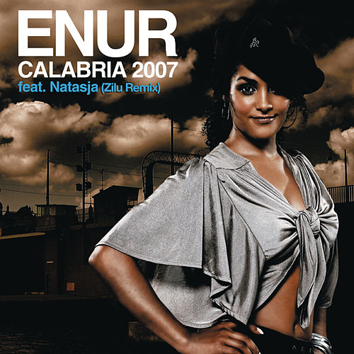 Play & Download Calabria 2007 (Zilu Remix) by Enur | Napster