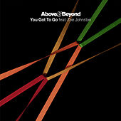 You Got To Go (Package 2) by Above & Beyond