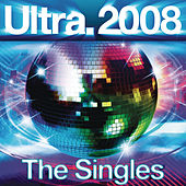 Ultra 2008 - The Singles by Various Artists
