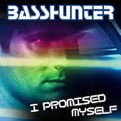 I Promised Myself by Basshunter