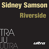 Play & Download Riverside by Sidney Samson | Napster