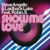 Play & Download Show Me Love by Laidback Luke | Napster