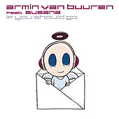 Play & Download If You Should Go by Armin Van Buuren | Napster