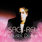 Play & Download Acoustic Dance by Sagi Rei | Napster