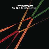 You Got To Go by Above & Beyond
