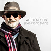 Learning to Dance by Jack Tempchin
