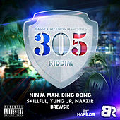 Play & Download 305 Riddim by Various Artists | Napster