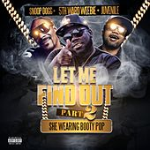 Play & Download Let Me Find out, Part. 2 (Maxi Single Special) by 5th Ward Weebie | Napster