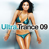 Play & Download Ultra Trance 09 by Various Artists | Napster