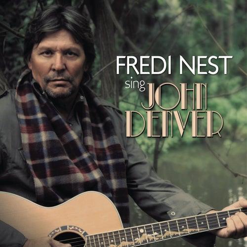 Sing John Denver by Fredi Nest