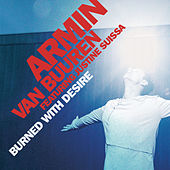 Burned With Desire by Armin Van Buuren