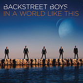 Play & Download In a World Like This by Backstreet Boys | Napster