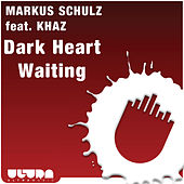 Play & Download Dark Heart Waiting by Markus Schulz | Napster