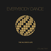 Play & Download Everybody Dance, Vol. 2 - Nu Disco Compilation by Various Artists | Napster