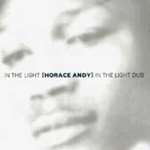 In The Light / In The Light Dub by Horace Andy