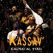 Play & Download Carnaval tour by Kassav' | Napster
