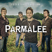 Feels Like Carolina by Parmalee