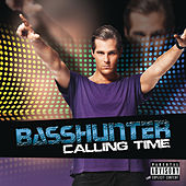 Calling Time by Basshunter