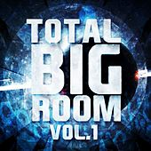 Total Bigroom, Vol. 1 - EP by Various Artists