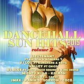 Play & Download Dancehall Sun Hits, Vol. 2 (2015) by Various Artists | Napster