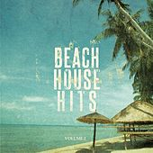 Beach House Hits - 2015, Vol. 2 (Awesome Dance & Deep House Music) by Various Artists
