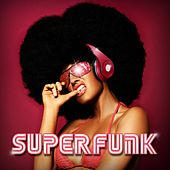Play & Download Superfunk by Extreme Music | Napster