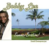 Summerbration! by Bobby Lee