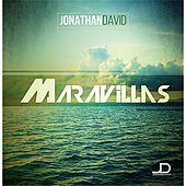 Play & Download Maravillas by Jonathan David | Napster