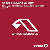 You Got to Believe by Above & Beyond