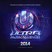 Play & Download Ultra Music Festival 2014 by Various Artists | Napster