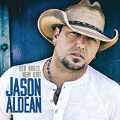 Play & Download Old Boots, New Dirt by Jason Aldean | Napster