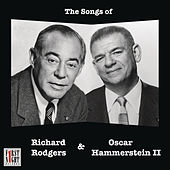 Play & Download The Songs of Richard Rodgers & Oscar Hammerstein II by Various Artists | Napster