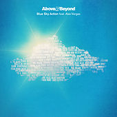 Play & Download Blue Sky Action (Remixes) by Above & Beyond | Napster