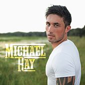 Play & Download Michael Ray by Michael Ray | Napster