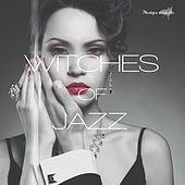 Play & Download Witches of Jazz by Various Artists | Napster