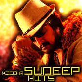 Play & Download Kiccha Sudeep Hits by Various Artists | Napster